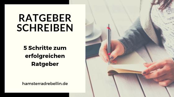 Ratgeber schreiben - Tipps zum Erfolg